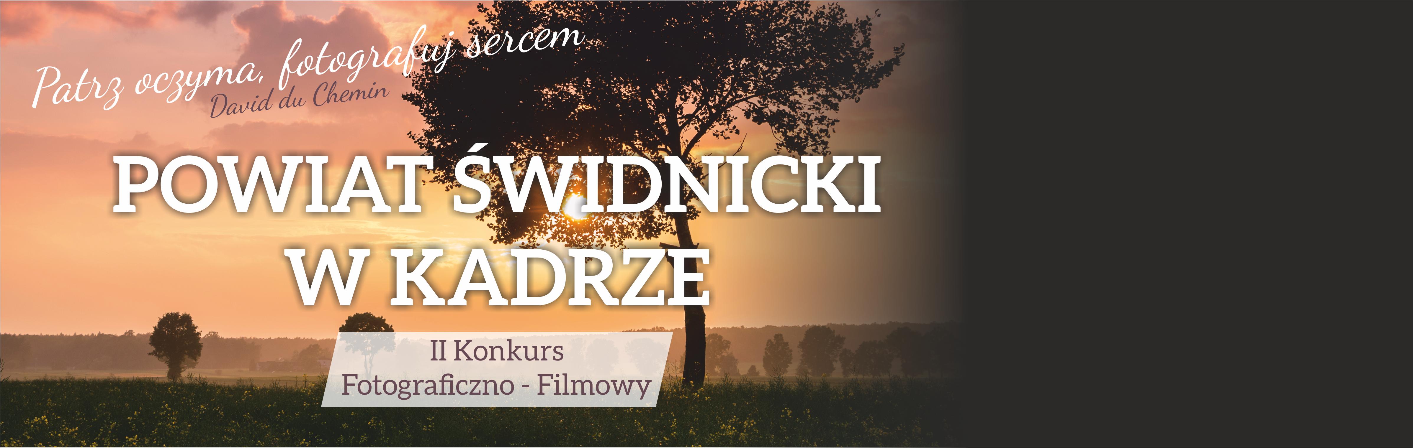 """Konkurs """"Powiat Świdnicki w kadrze"""" – już po raz drugi"""